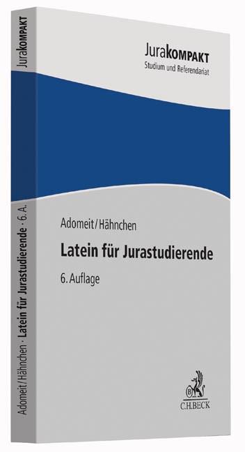 Latein für Jurastudierende | Adomeit / Hähnchen | 6. Auflage, 2015 | Buch (Cover)