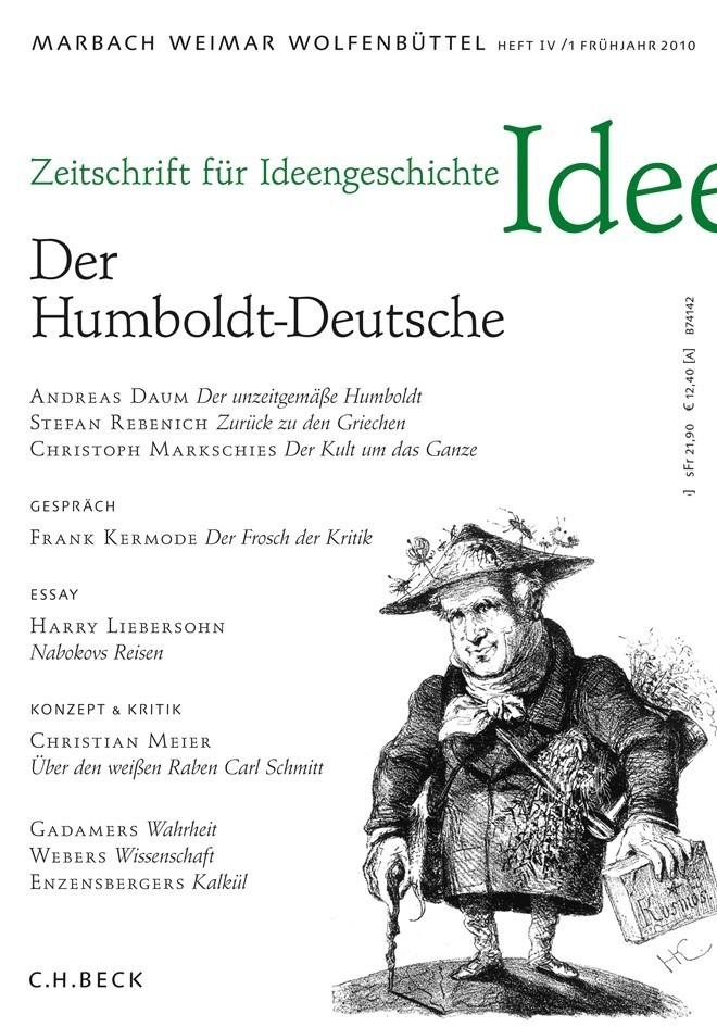 Zeitschrift für Ideengeschichte Heft IV/1 Frühjahr 2010: Der Humboldt-Deutsche (Cover)