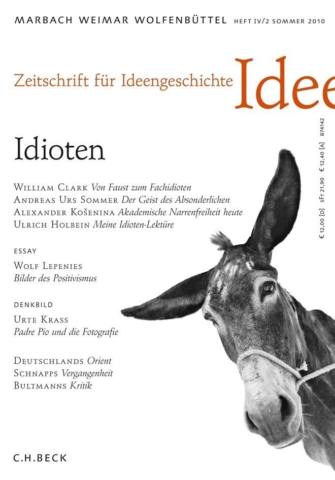 Zeitschrift für Ideengeschichte Heft IV/2 Sommer 2010: Idioten (Cover)