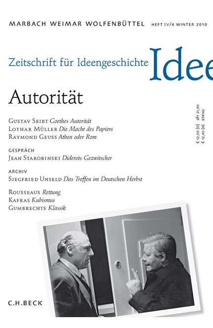 Cover: , Zeitschrift für Ideengeschichte Heft IV/4 Winter 2010: Autorität