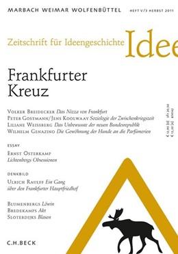 Abbildung von Zeitschrift für Ideengeschichte Heft V/3 Herbst 2011 | 2015 | Frankfurter Kreuz