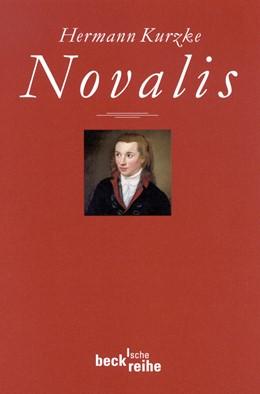 Abbildung von Kurzke, Hermann   Novalis   2., überarbeitete Auflage   2001   1428