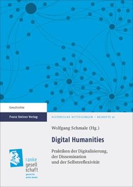 Abbildung von Schmale | Digital Humanities | 2015 | Praktiken der Digitalisierung,...