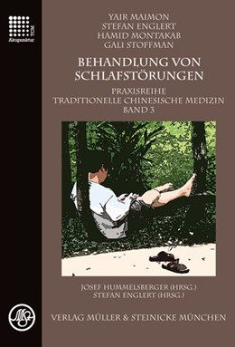 Abbildung von Maimon / Hummelsberger / Englert   Behandlung von Schlafstörungen   2015   Praxisreihe Traditionelle Chin...