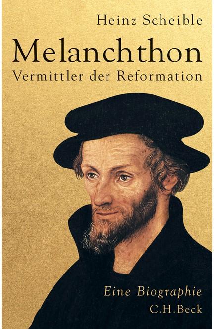 Cover: Heinz Scheible, Melanchthon
