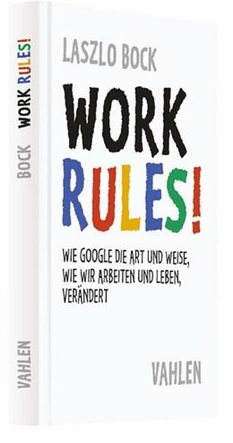 Abbildung von Bock | Work Rules! | 1. Auflage | 2016 | beck-shop.de