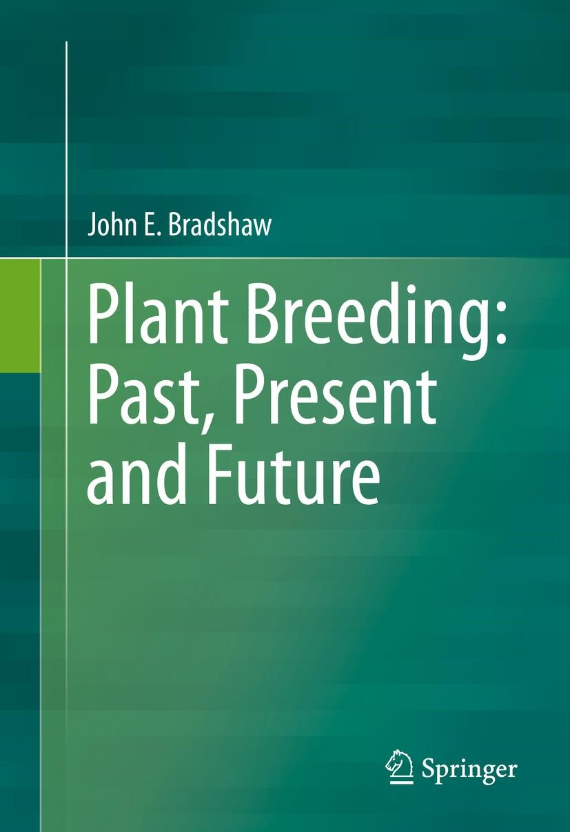 Plant Breeding: Past, Present and Future   Bradshaw   1st ed. 2016, 2016   Buch (Cover)