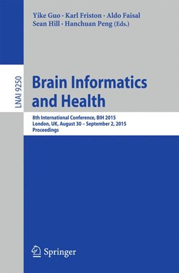 Abbildung von Guo / Friston | Brain Informatics and Health | 1. Auflage | 2015 | 9250 | beck-shop.de