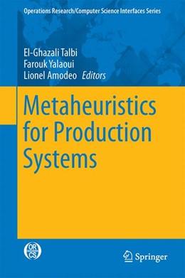 Abbildung von Talbi / Yalaoui / Amodeo | Metaheuristics for Production Systems | 1st ed. 2016 | 2015 | 60