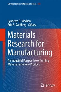 Abbildung von Madsen / Svedberg   Materials Research for Manufacturing   1. Auflage   2016   224   beck-shop.de