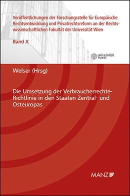 Abbildung von Welser | Die Umsetzung der Verbraucherrechte-Richtlinie in den Staaten Zentral- und Osteuropas | 2015 | 10
