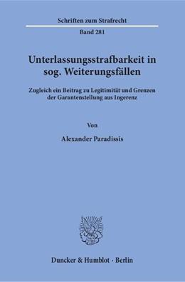 Abbildung von Paradissis | Unterlassungsstrafbarkeit in sog. Weiterungsfällen | 1. Auflage | 2015 | 281 | beck-shop.de