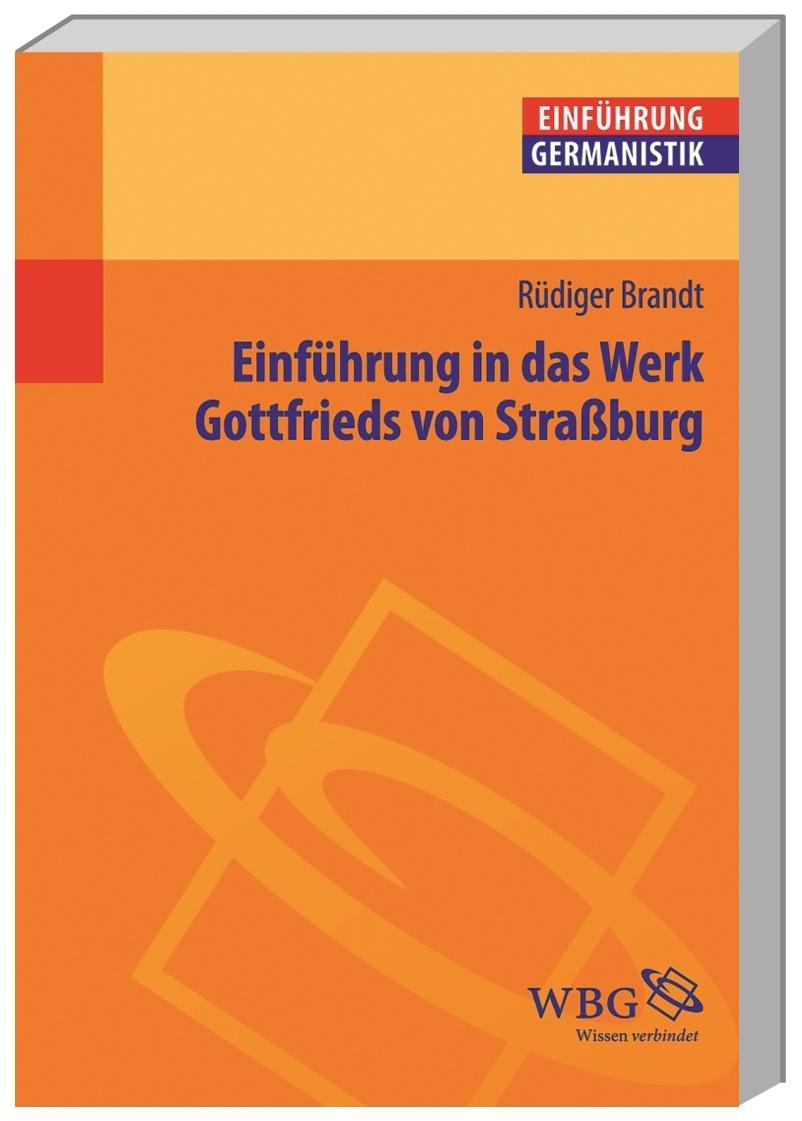 Einführung in das Werk Gottfrieds von Straßburg | Brandt / Grimm / Bogdal, 2012 | Buch (Cover)