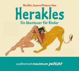 Abbildung von Böhr / Pfisterer-Haas   Herakles   2010   Ein Abenteuer für Kinder