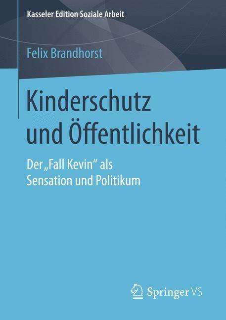 Kinderschutz und Öffentlichkeit | Brandhorst | 2015, 2015 | Buch (Cover)