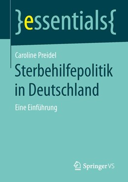 Abbildung von Preidel   Sterbehilfepolitik in Deutschland   2016   2015   Eine Einführung