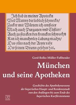 Abbildung von Müller-Faßbender | München und seine Apotheken | 2015 | Geschichte des Apothekenwesens... | 27