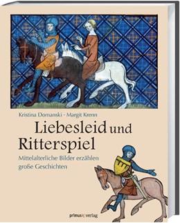 Abbildung von Krenn / Krenn | Liebesleid und Ritterspiel | 2012