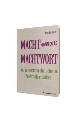 Abbildung von Dietz | Macht ohne Machtwort | 1. Auflage | 2015 | beck-shop.de