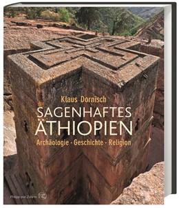 Abbildung von Dornisch | Sagenhaftes Äthiopien | 2015 | Archäologie, Geschichte, Relig...