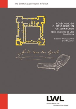 Abbildung von Lueg / Leenen | Forschungen zu Haus Horst in Gelsenkirchen | 1. Auflage | 2014 | 49.5 | beck-shop.de
