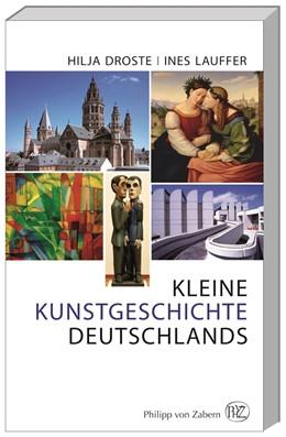 Abbildung von Droste / Lauffer | Kleine Kunstgeschichte Deutschlands | 2014