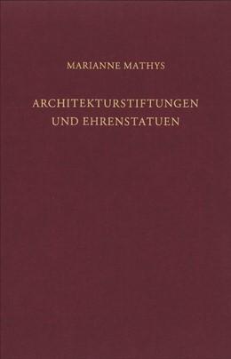 Abbildung von Mathys / Pirson | Architekturstiftungen und Ehrenstatuen | 2014 | Untersuchungen zur visuellen R... | 16