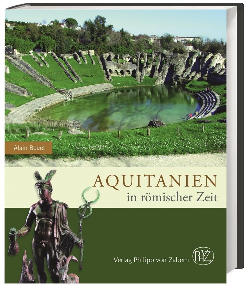 Aquitanien in römischer Zeit | Bouet, 2015 | Buch (Cover)