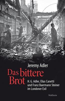 Abbildung von Adler | Das bittere Brot | 1. Auflage | 2015 | beck-shop.de