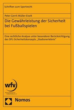 Abbildung von Müller-Eiselt | Die Gewährleistung der Sicherheit bei Fußballspielen | 2015 | Eine rechtliche Analyse unter ... | 38