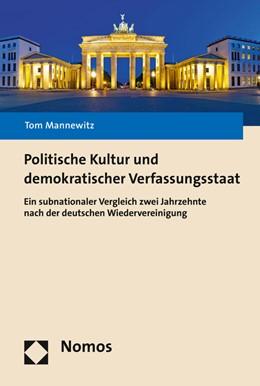 Abbildung von Mannewitz   Politische Kultur und demokratischer Verfassungsstaat   2015   Ein subnationaler Vergleich zw...