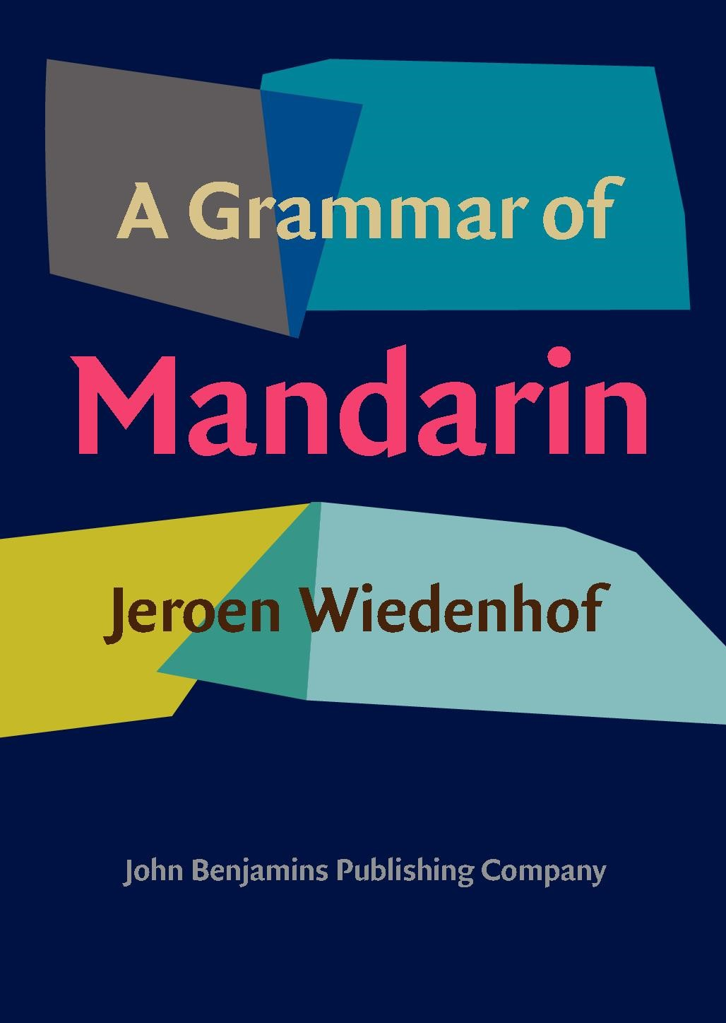 Abbildung von Wiedenhof | A Grammar of Mandarin | 2015