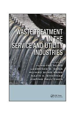 Abbildung von Hung / Wang / Shammas / Chen | Waste Treatment in the Service and Utility Industries | 2017