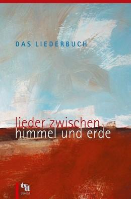 Abbildung von Böhlemann / Lehmann / Seidel | Das Liederbuch - Lieder zwischen Himmel und Erde | 2006