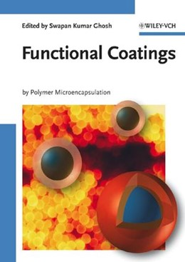 Abbildung von Ghosh | Functional Coatings | 2006 | by Polymer Microencapsulation