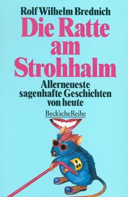 Abbildung von Brednich, Rolf Wilhelm | Die Ratte am Strohhalm | 1. Auflage | 1996 | 1156 | beck-shop.de