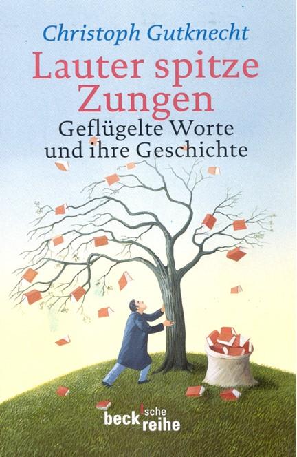 Cover: Christoph Gutknecht, Lauter spitze Zungen