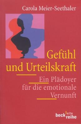 Abbildung von Meier-Seethaler, Carola   Gefühl und Urteilskraft   3. Auflage   2001   1229   beck-shop.de