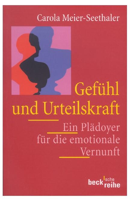 Cover: Carola Meier-Seethaler, Gefühl und Urteilskraft