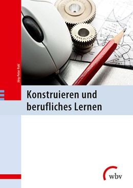Abbildung von Pahl | Konstruieren und berufliches Lernen | 3. Auflage | 2015 | beck-shop.de