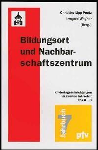 Abbildung von Lipp-Peetz / Wagner | Bildungsort und Nachbarschaftszentrum | 2002