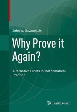Abbildung von Dawson | Why Prove it Again? | 1. Auflage | 2015 | beck-shop.de
