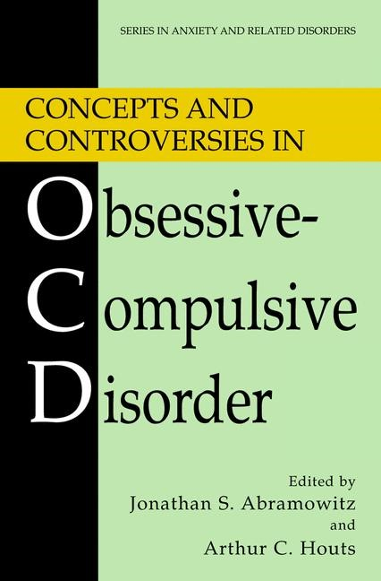 Concepts and Controversies in Obsessive-Compulsive Disorder | Abramowitz / Houts, 2005 | Buch (Cover)