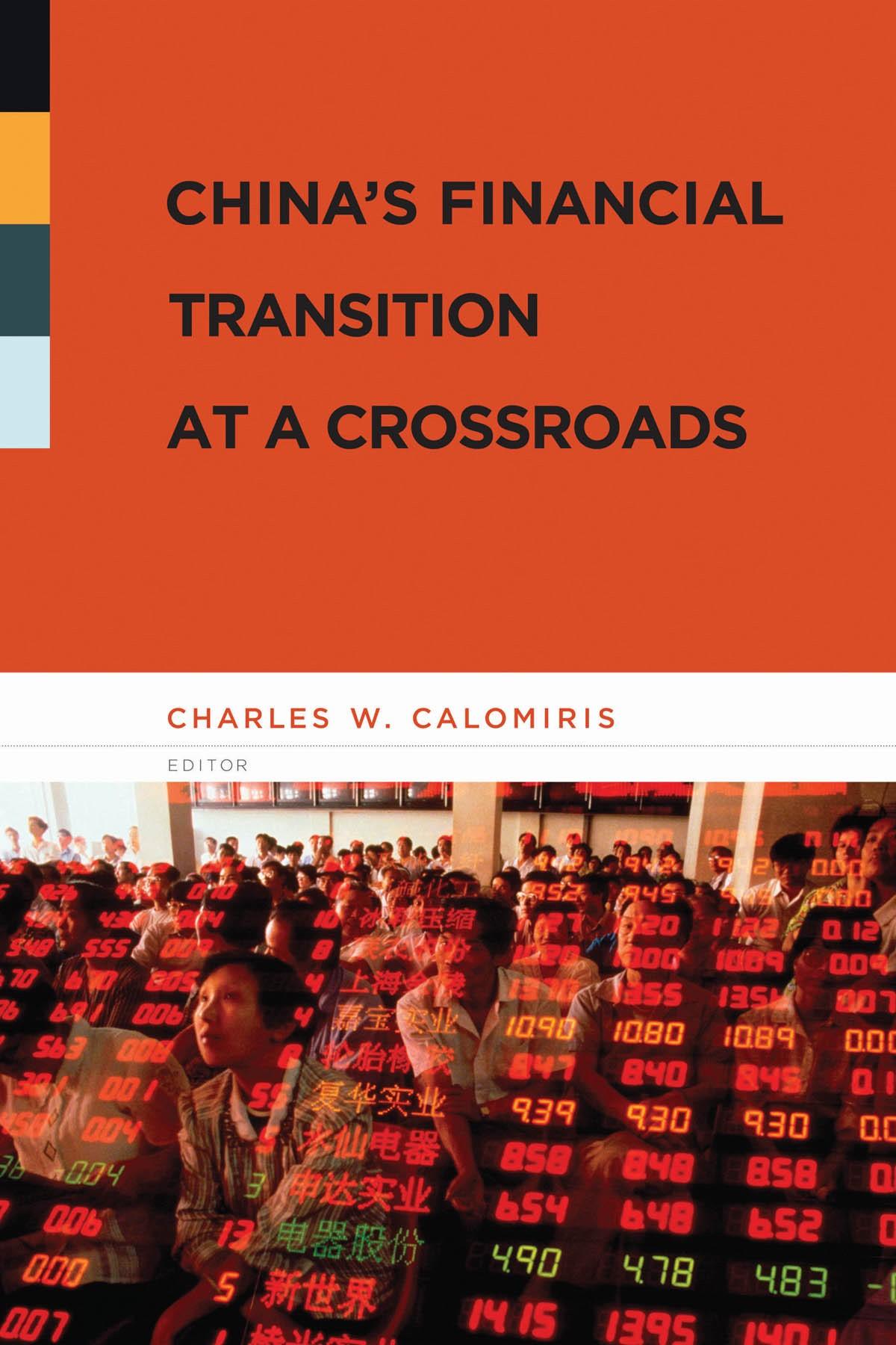Abbildung von Calomiris | China's Financial Transition at a Crossroads | 2007