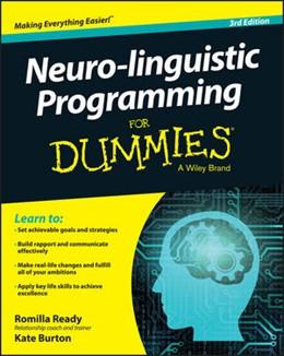 Abbildung von Ready / Burton | Neuro-linguistic Programming For Dummies | 3. Auflage | 2015 | beck-shop.de