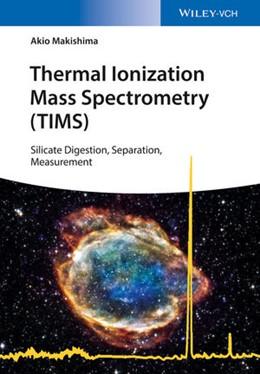 Abbildung von Makishima | Thermal Ionization Mass Spectrometry (TIMS) | 2016 | Silicate Digestion, Separation...