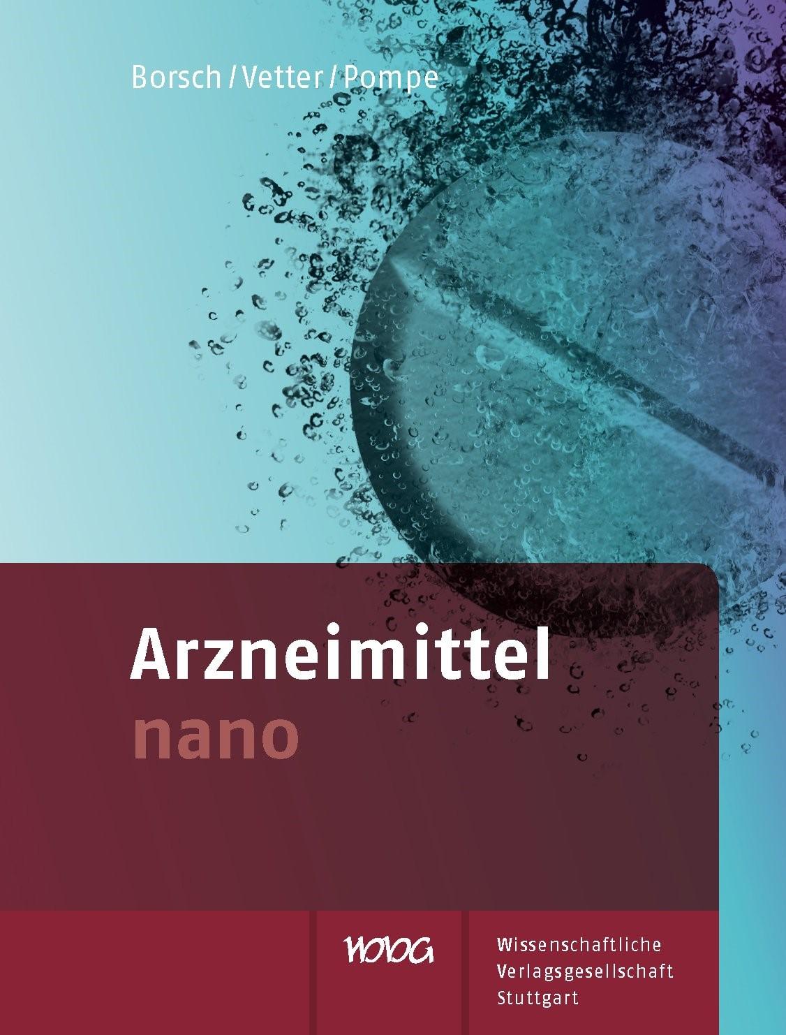 Arzneimittel nano | Borsch / Vetter / Pompe, 2015 | Buch (Cover)