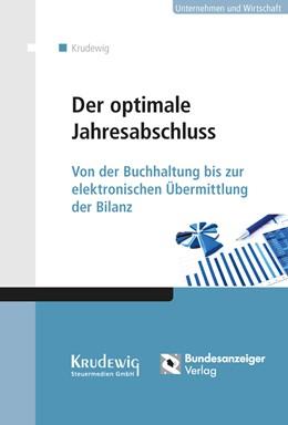 Abbildung von Krudewig | Der optimale Jahresabschluss | 1. Auflage | 2017 | beck-shop.de