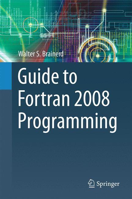Abbildung von Brainerd | Guide to Fortran 2008 Programming | 2nd ed. 2015 | 2015