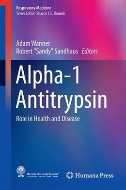 Abbildung von Wanner / Sandhaus   Alpha-1 Antitrypsin   1. Auflage   2016   beck-shop.de